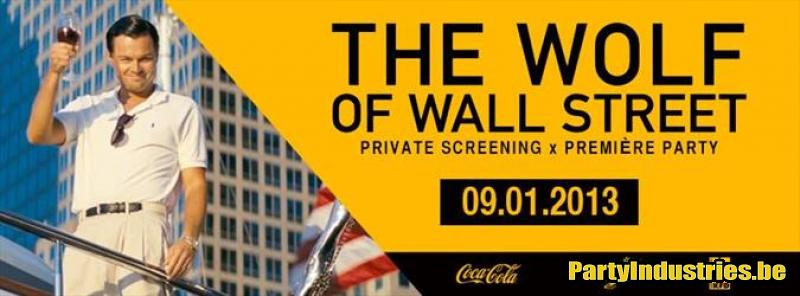Flyer van The Wolf Of Wall Street / Private Screening + Premiere Party
