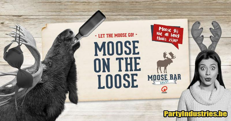 Flyer van Moose on the Loose met DJ Tom Cosyns
