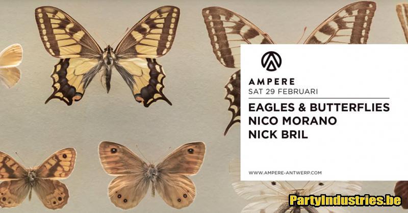 Flyer van Ampere presents Eagles & Butterflies, Nico Morano, Nick Bril