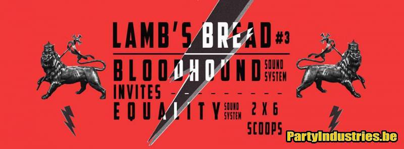 Flyer van LAMB'S BREAD #3 BHS INVITES: EQUALITY SOUNDSYSTEM