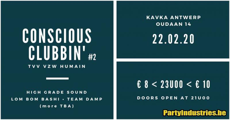 Flyer van Conscious Clubbin' #2