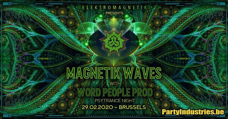 Flyer van Magnetik Waves w/ World People • Psytrance Night