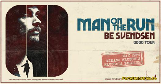 Flyer van Be Svendsen W/ 'man On The Run' 2020 Tour