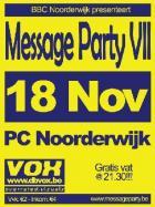 Flyer van Message Party VII