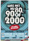 Flyer van Was het nu 80 90 of 2000? (STUBRU)
