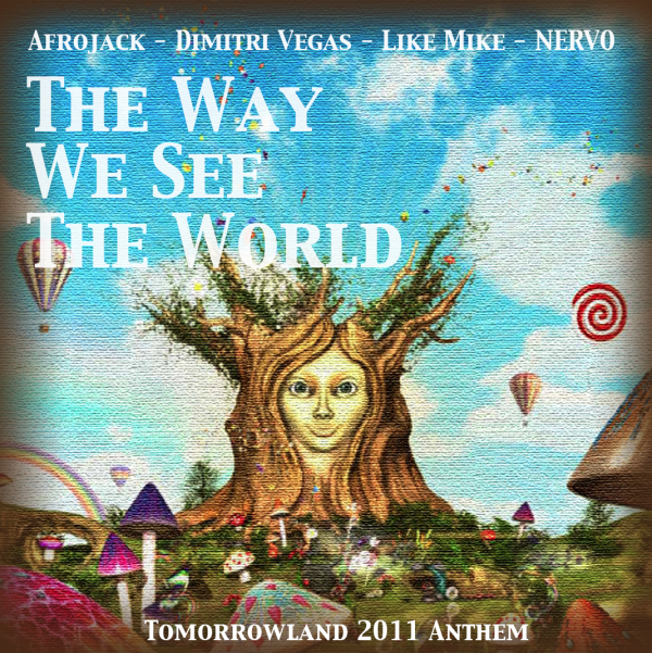 Nieuws afbeelding: Dimitri Vegas & Like Mike ft Afrojack and Nervo: The Way we see the world (official Tomorrowland Ant